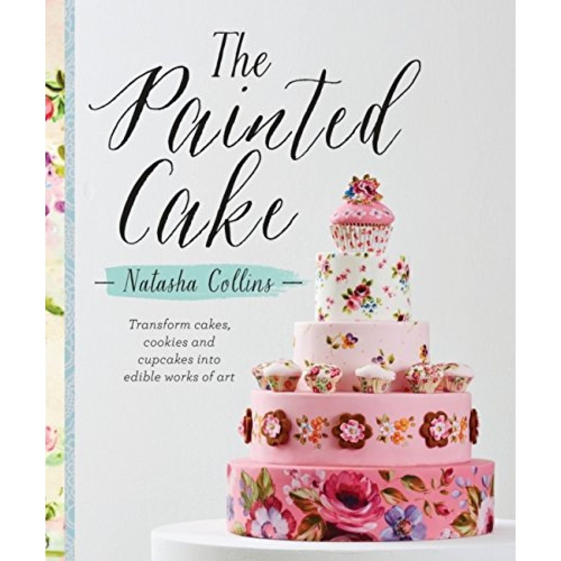 The Painted Cake By Natasha Collins | Squires Kitchen Shop