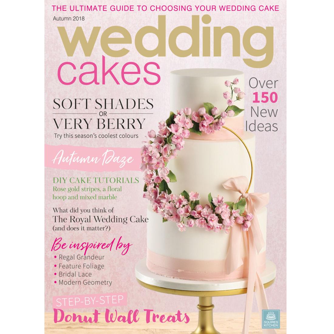 Wedding Cakes Magazine Autumn 2018