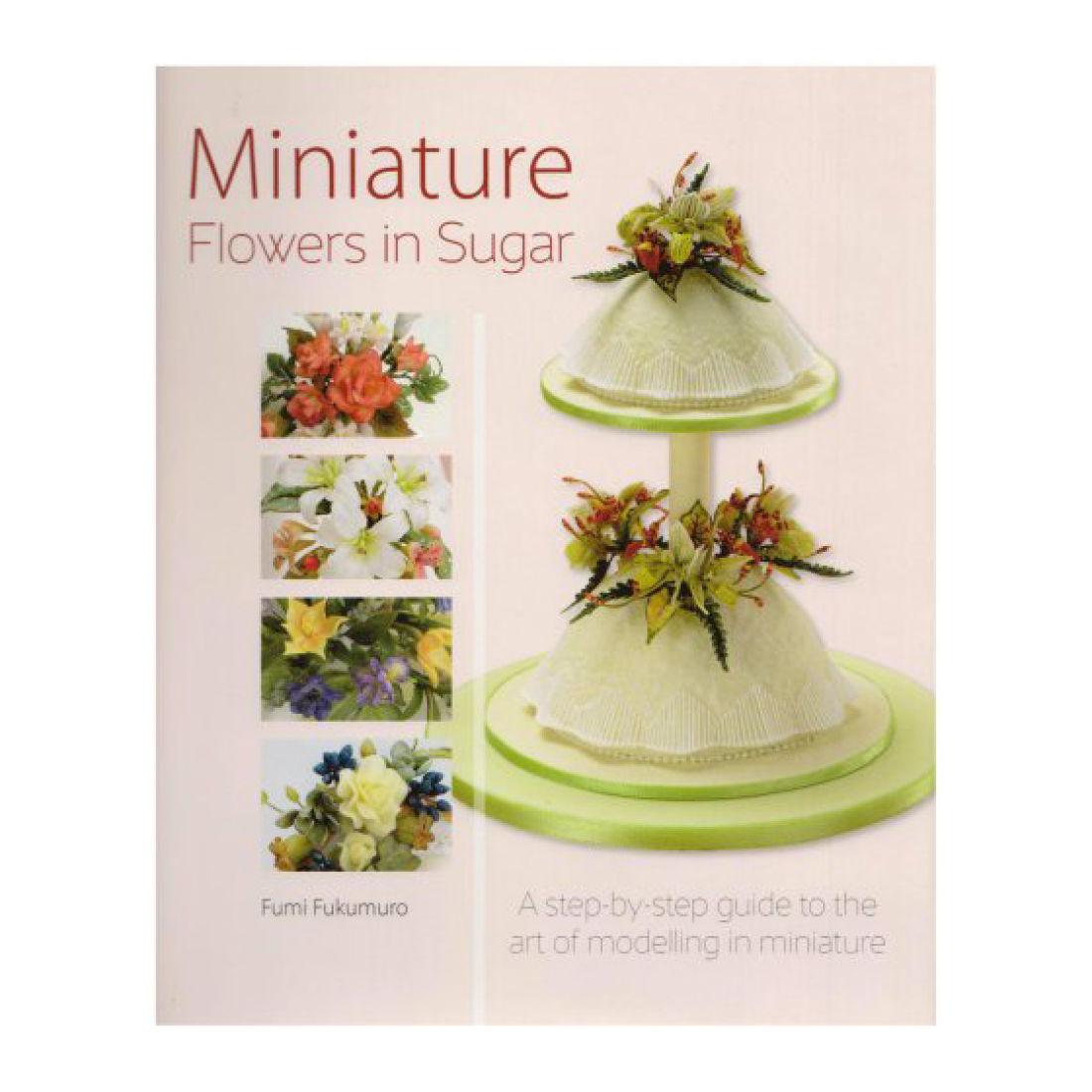 Miniature Flowers In Sugar Squires Kitchen Shop