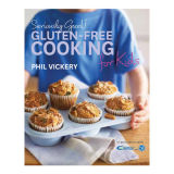 Seriously Good! Gluten-free Cooking for Kids