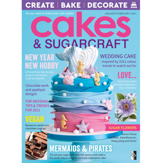 Cakes & Sugarcraft Magazine Jan/Feb 2021