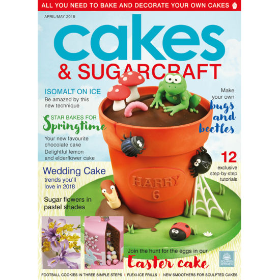 Cakes & Sugarcraft Magazine April/May 2018