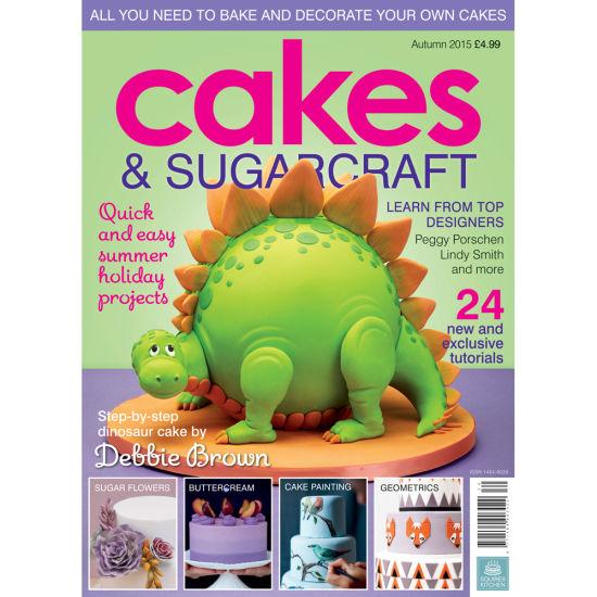Cakes & Sugarcraft Magazine Autumn 2015