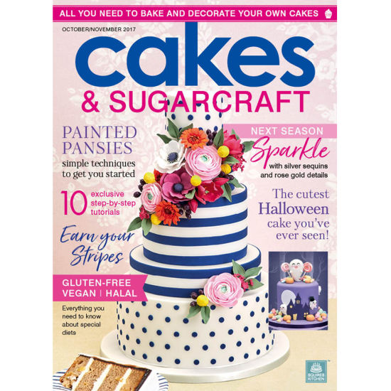 Cakes & Sugarcraft Magazine October/November 2017