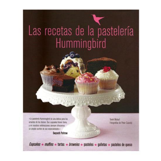 Recetas De La Pasteleria Hummingbird-Spanish Book