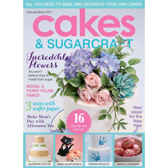 Cakes & Sugarcraft Magazine February/March 2017