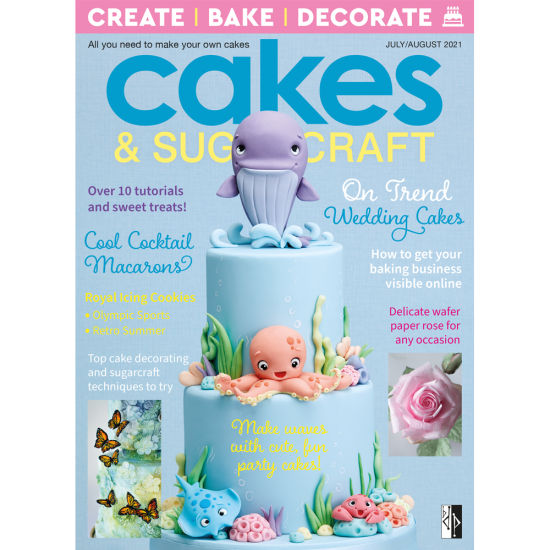 Cakes & Sugarcraft Magazine July/August 2021