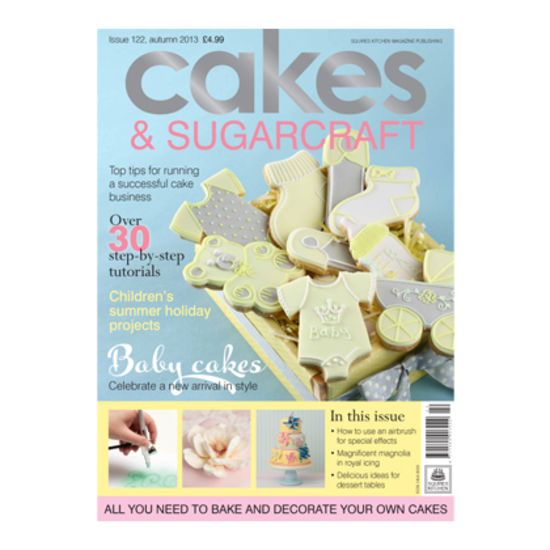 Cakes & Sugarcraft Magazine Autumn 2013