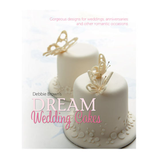 Debbie Brown S Dream Wedding Cakes By Debbie Brown Author