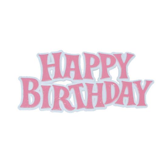 Pink Plastic Happy Birthday Motto