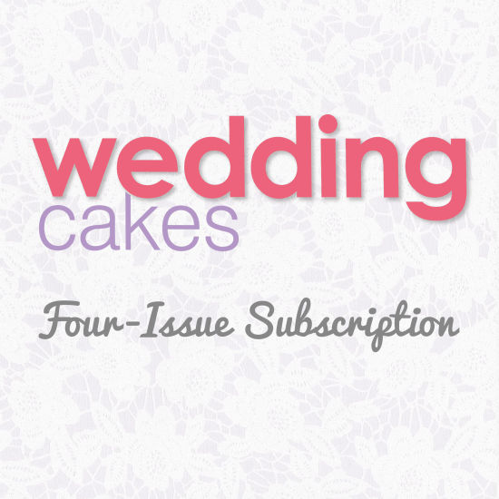 Wedding Cakes Magazine Subscription 4 Issues Starting with Next Issue (Spring 2017)