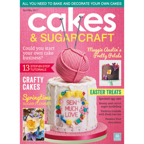 Cakes & Sugarcraft Magazine April/May 2017