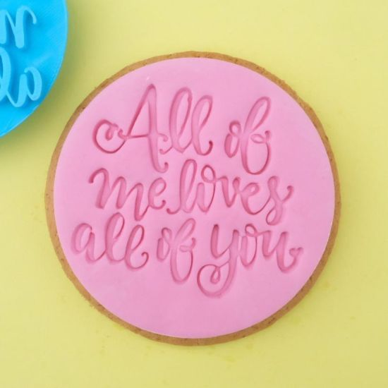 Sweet Stamp All Of Me Loves All Of You Cupcake Embosser