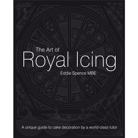 The Art of Royal Icing (Collectors' Edition)