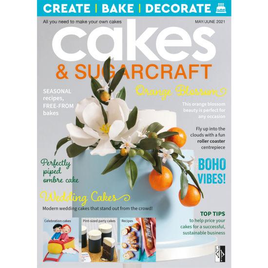 Cakes & Sugarcraft Magazine May/June 2021